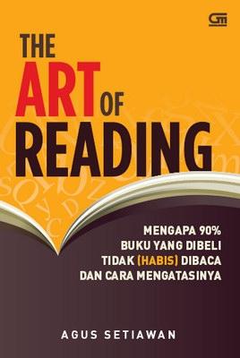 The Art of Reading, Mengapa 90% Buku yang Dibeli Tidak (Habis) Dibaca